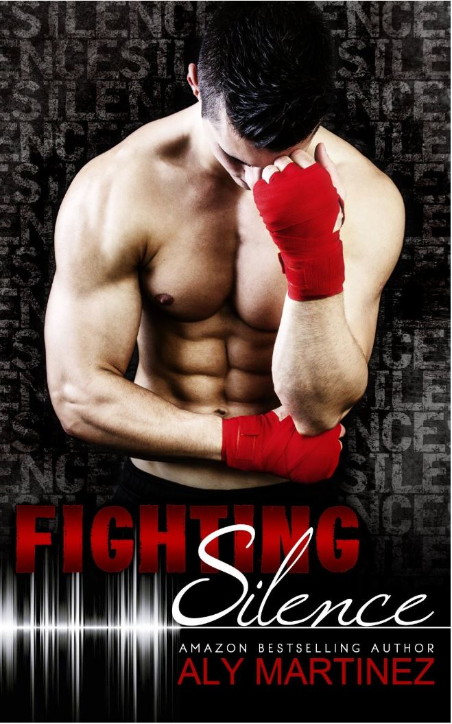 Fighting Silence (On the Ropes #1) by Aly Martinez
