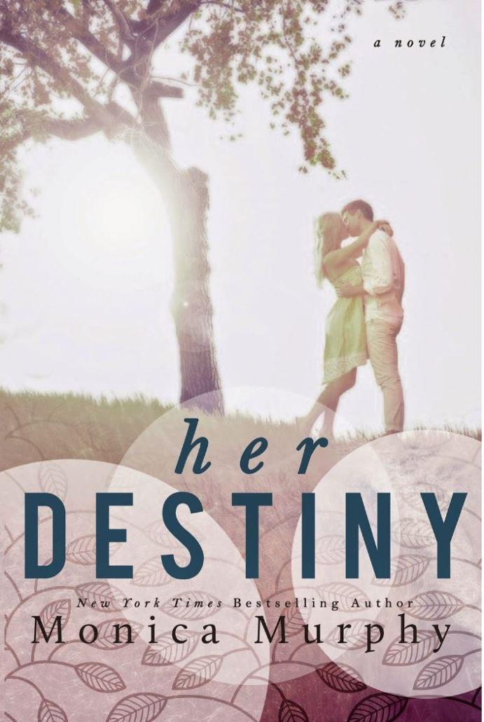 Her Destiny (Reverie #2) by Monica Murphy