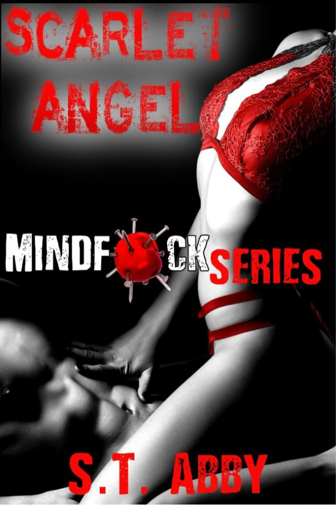 Scarlet Angel (Mindfck Series Book 3) by S.T. Abby
