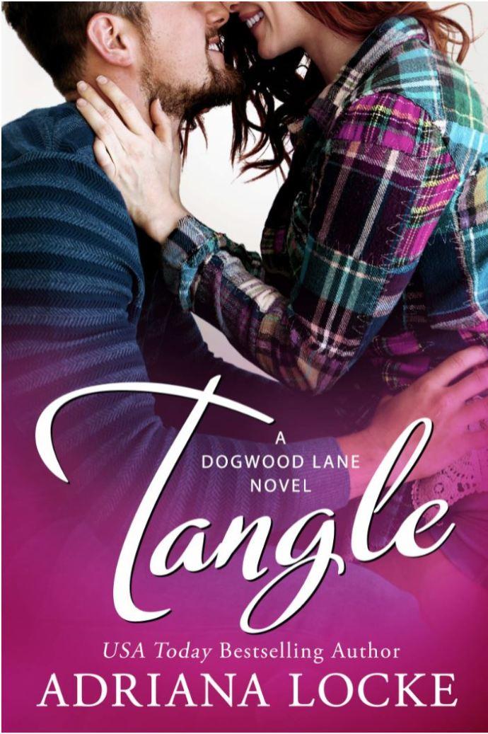 Tangle (Dogwood Lane Series #2) by Adriana Locke