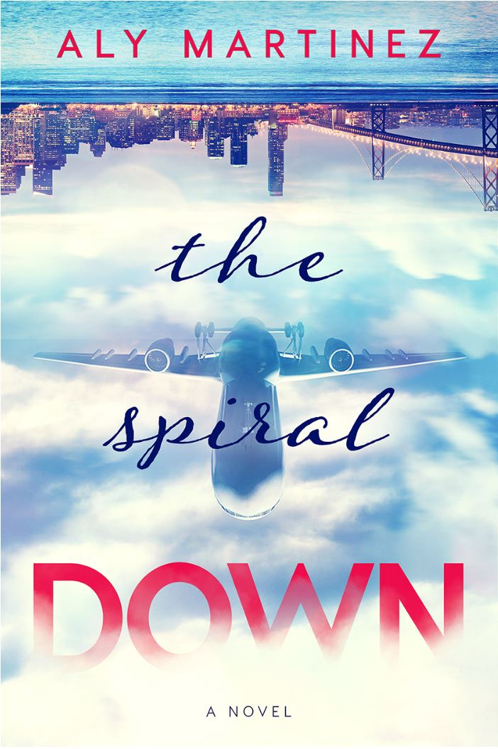 The Spiral Down (The Fall Up #2) by Aly Martinez