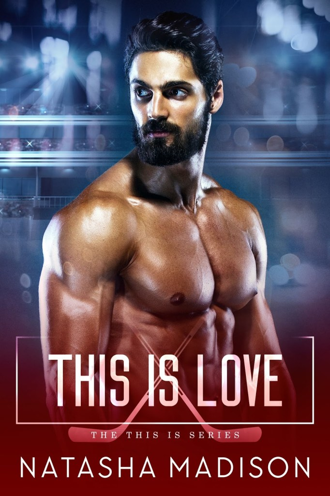 This is Love (This is #3) by Natasha Madison