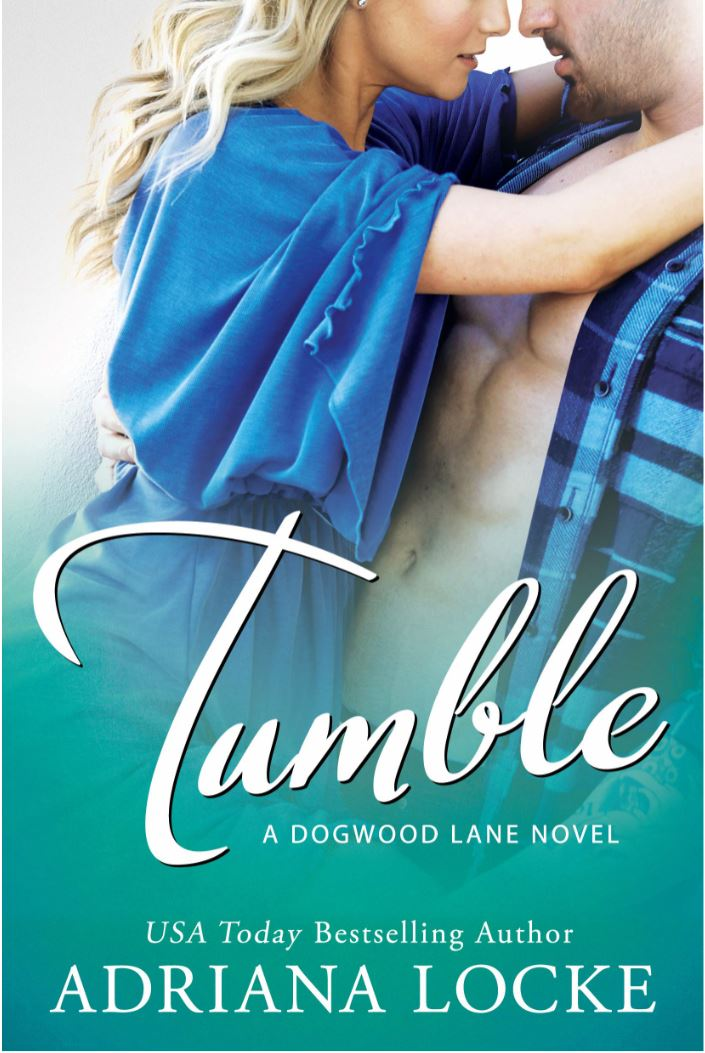 Tumble (Dogwood Lane Series #1) by Adriana Locke