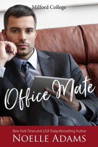 Cover Reveal Office Mate (Milford College Series #2) by Noelle Adams