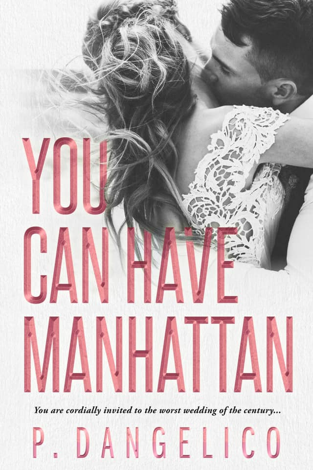 You Can Have Manhattan by P. Dangelico