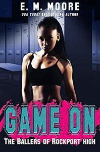 Book Review Game On by E.M. Moore