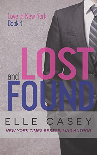 Lost and Found (Love in New York #1) by Elle Casey