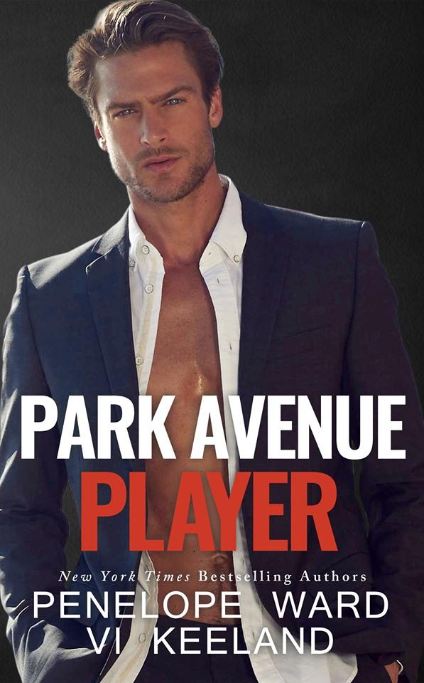 Park Avenue Player by Penelope Ward & Vi Keeland