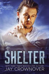 Shelter (Getaway #2) by Jay Crownover