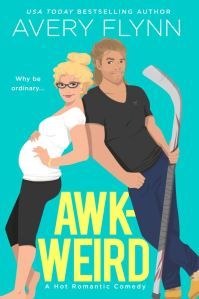 Cover Reveal Awk-Weird (Ice Knights #2) by Avery Flynn