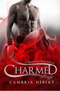 Charmed (Death Escorts #2) by Cambria Hebert
