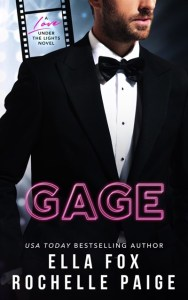 Gage (Love Under the Lights #1) by Ella Fox & Rochelle Paige