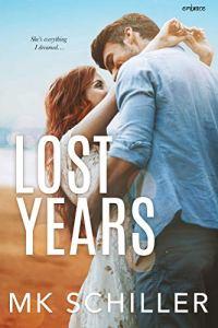 Lost Years by MK Schiller