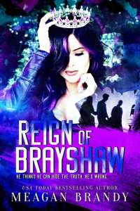 Book Review Reign of Brayshaw by Meagan Brandy