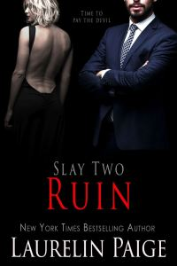 Ruin (Slay #2) by Laurelin Paige