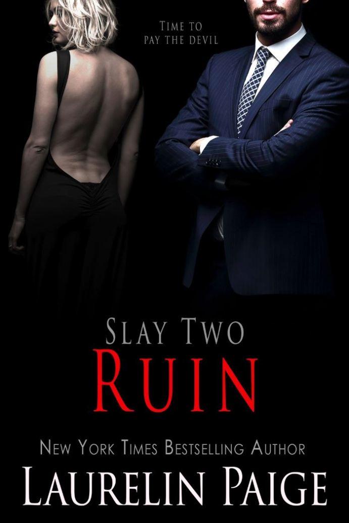 Ruin (Slay #2) by Laurelin Paige