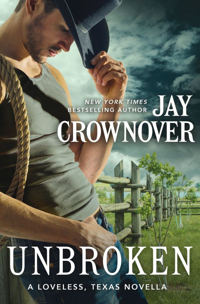 Unbroken (Loveless, Texas #0.5) by Jay Crownover