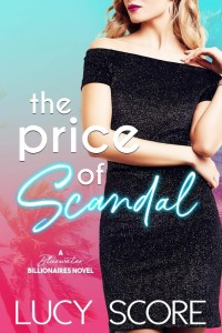 Cover Reveal The Price of Scandal (Bluewater Billionaires) by Lucy Score