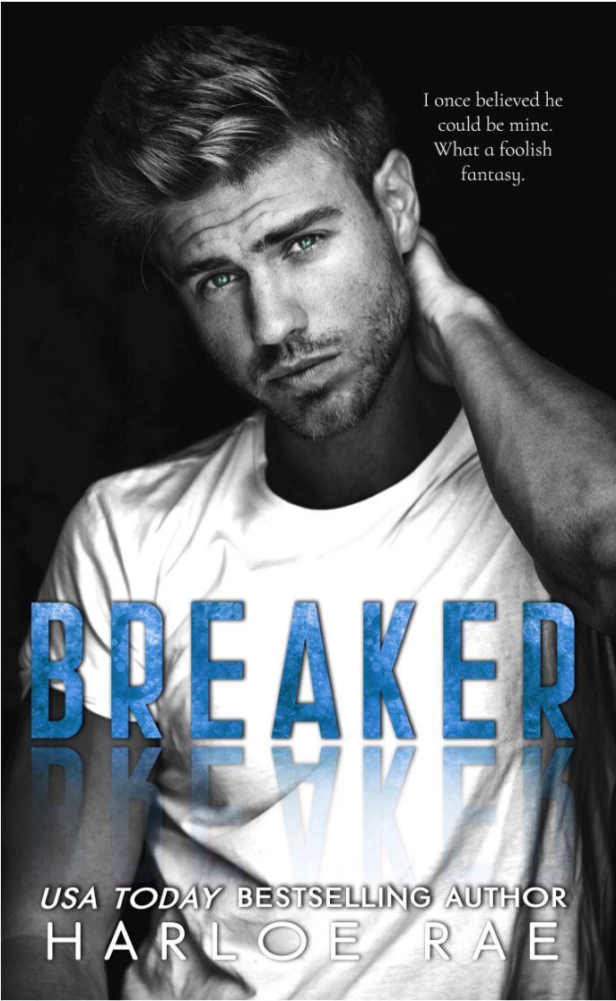 Breaker Breaker by Harloe Rae