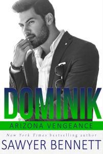 Dominik (Arizona Vengeance #6) by Sawyer Bennett