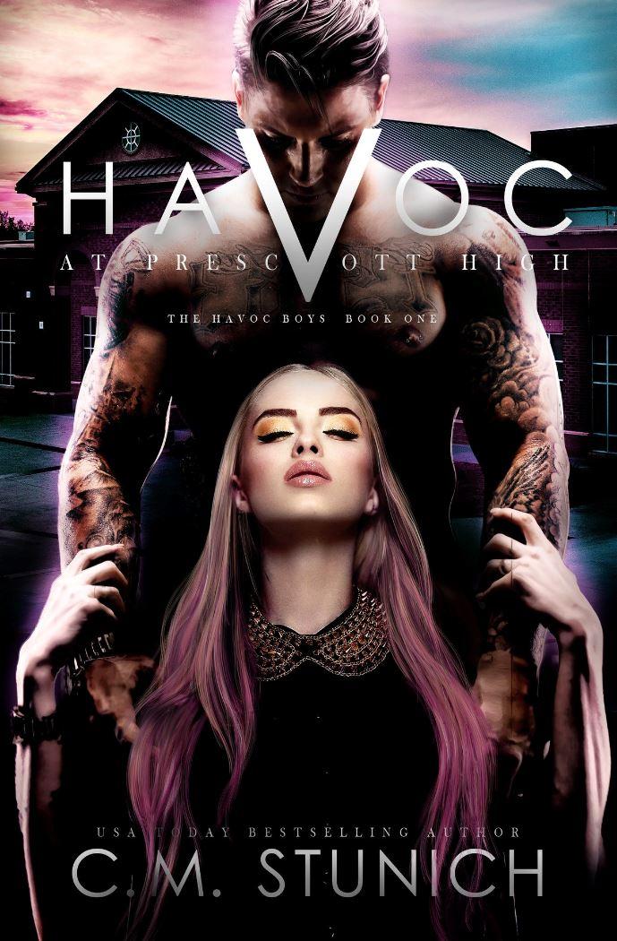 Havoc at Prescott High (The Havoc Boys #1) by CM Stunich