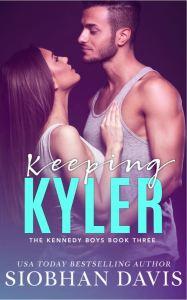Keeping Kyler (The Kennedy Boys #3) by Siobhan Davis