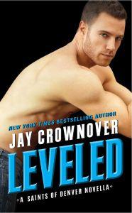 Leveled (Saints of Denver #0.5) by Jay Crownover