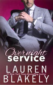 Overnight Service (Always Satisfied #3) by Lauren Blakely