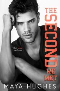 The Second We Met (Fulton U #2) by Maya Hughes