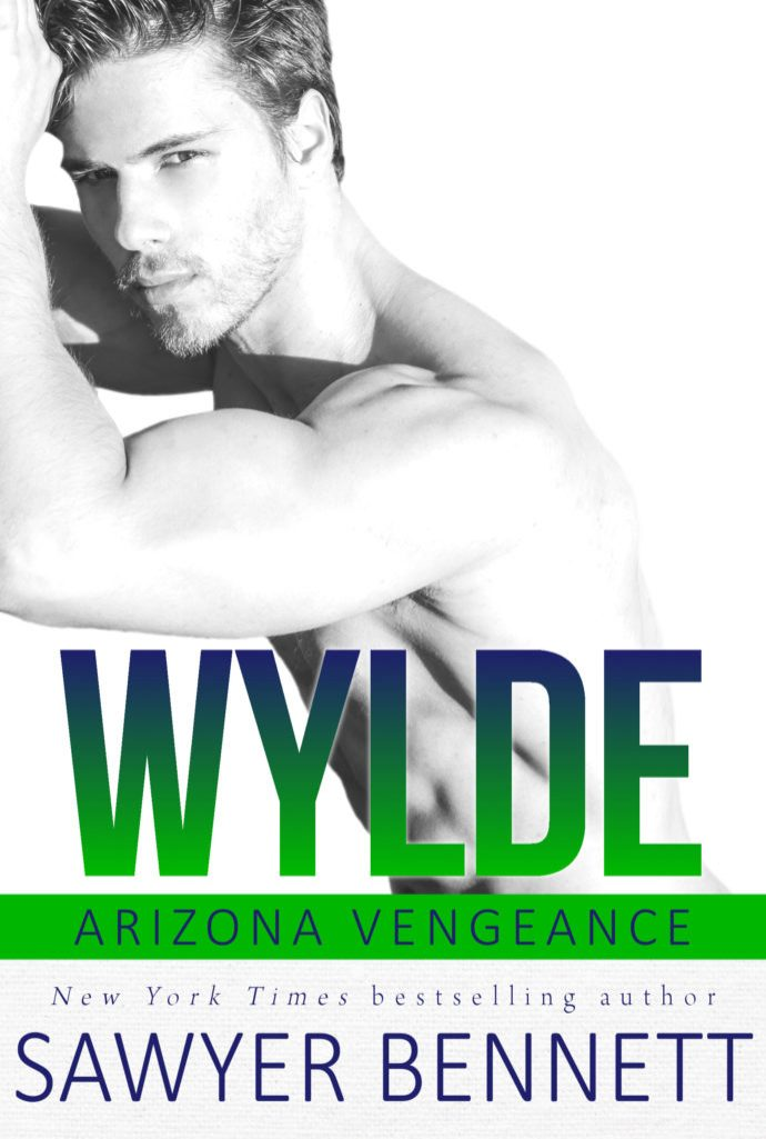 Wylde (Arizona Vengeance #7) by Sawyer Bennett