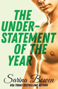 The Understatement of the Year (Ivy Years #3) by Sarina Bowen
