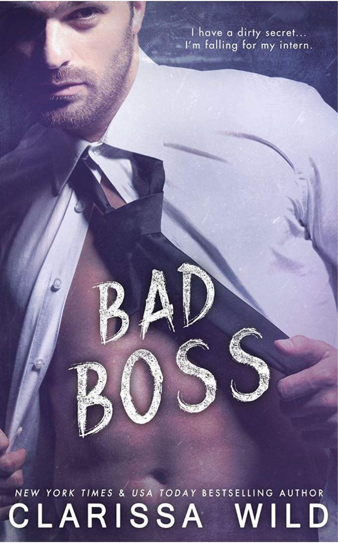 Bad Boss (Unprofessional Bad Boys #2) by Clarissa Wild