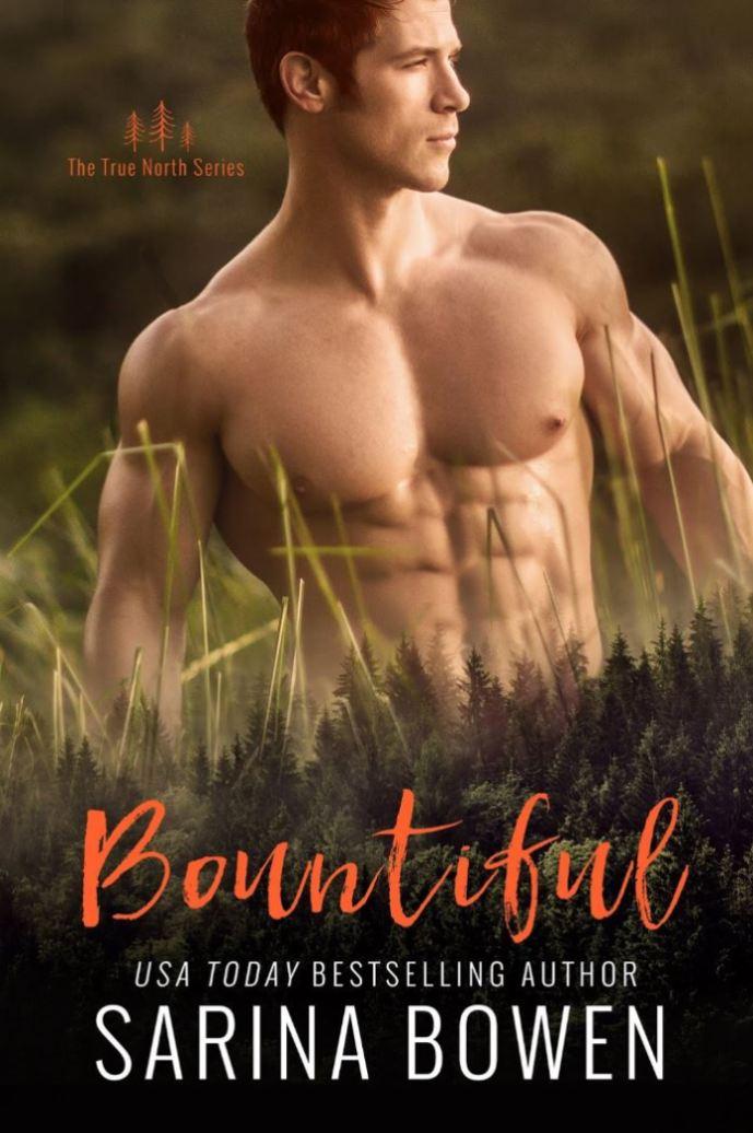Bountiful (True North #4) by Sarina Bowen