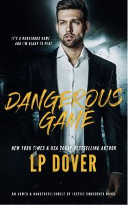 Dangerous Game by L.P. Dover