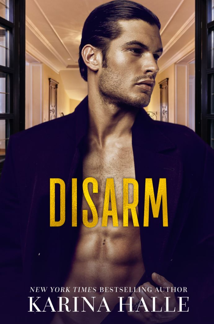 Disarm (The Dumonts #2) by Karina Halle