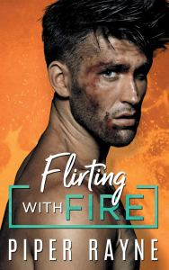 Flirting with Fire (Blue Collar Brothers #1) by Piper Rayne