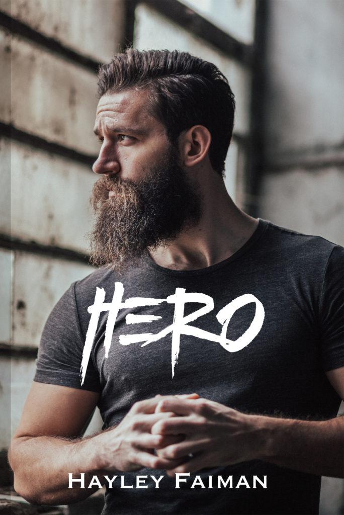 Hero (Unfit Hero #2) by Hayley Faiman
