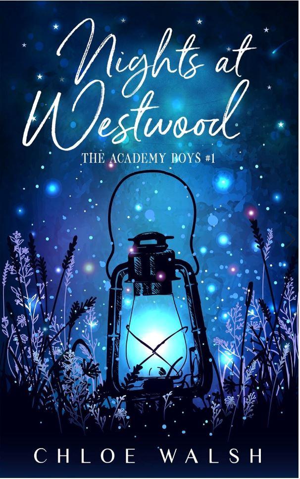 Nights at Westwood (The Academy Boys #1) by Chloe Walsh