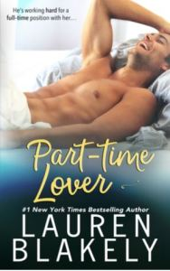 Part Time Lover (Part Time Lover #3) by Lauren Blakely