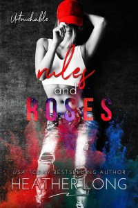 Rules and Roses (Untouchable #1) by Heather Long