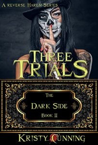 Three Trials (The Dark Side #2) by Kristy Cunning