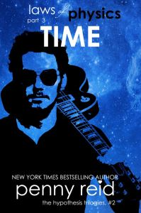 Time (Laws of Physics, #3; Hypothesis, #2.3) by Penny Reid