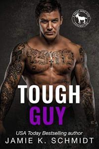 Cover Reveal Tough Guy (Cocky Hero Club) by Jamie K. Schmidt