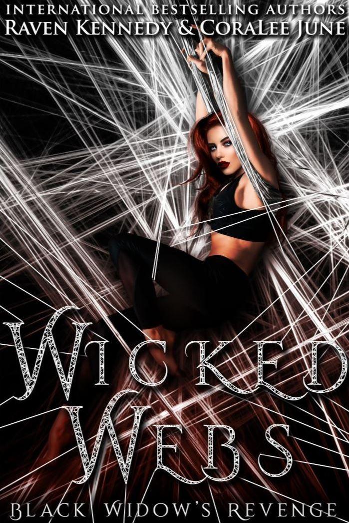 Wicked Webs by Raven Kennedy & Coralee June