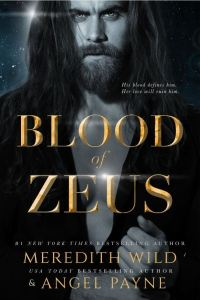 Blood of Zeus (Blood of Zeus #1) by Meredith Wild & Angel Payne