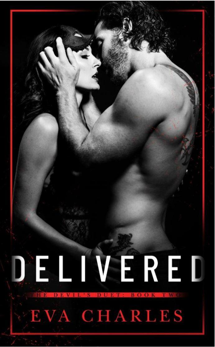 Delivered (The Devil's Duet #2) by Eva Charles