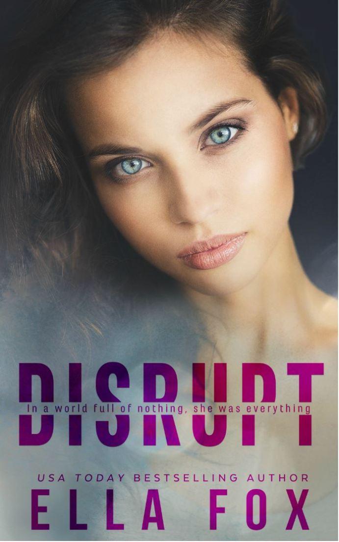 Disrupt by Ella Fox