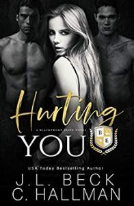 Hurting You (Blackthorn Prep #3) by J L Beck and C. Hallman