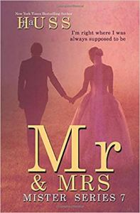 Book Review Mr. & Mrs. (Mister #7) by J.A. Huss