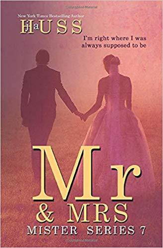 Mr. & Mrs. (Mister #6) by J.A. Huss